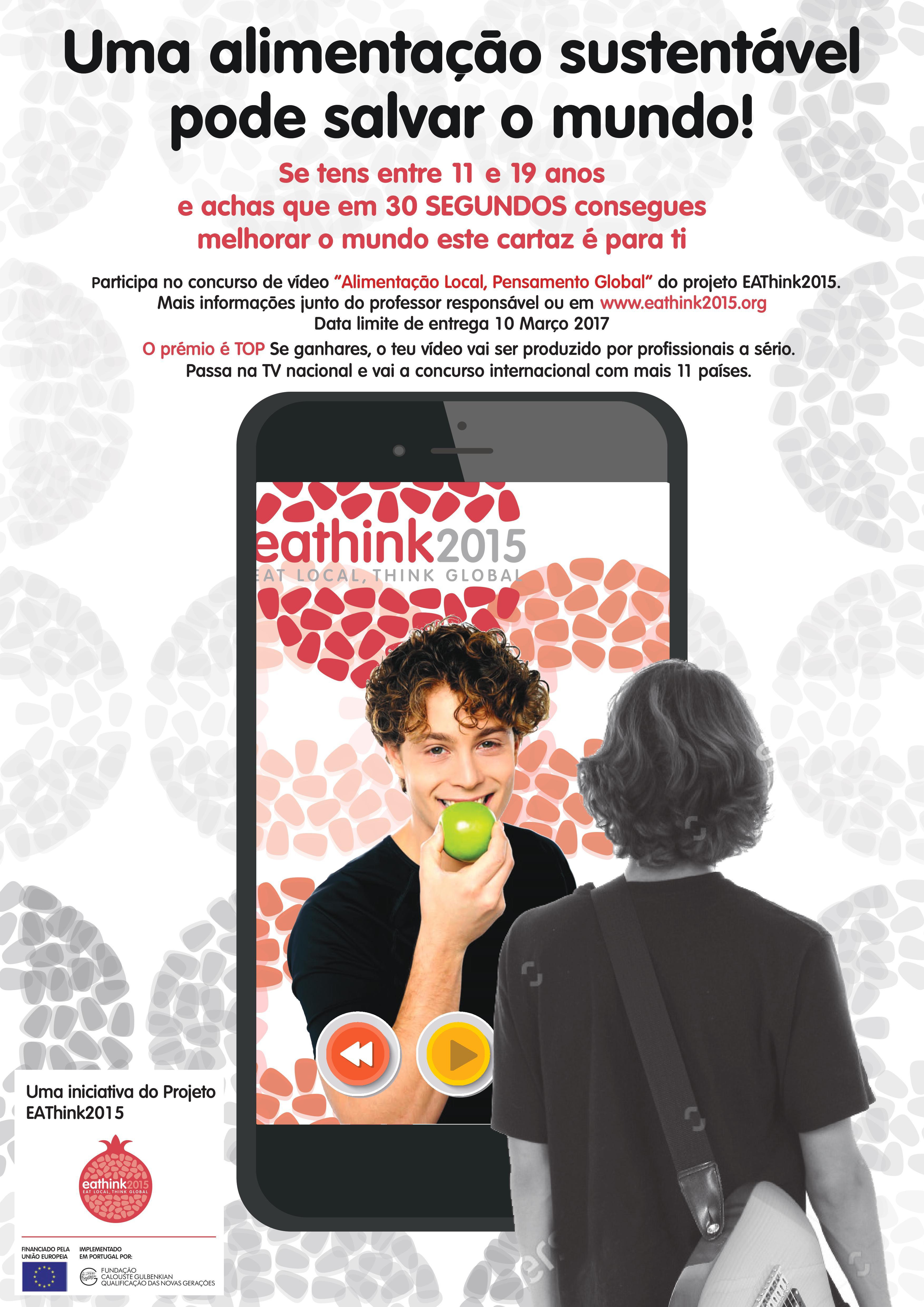 """Está aberto o concurso de vídeo """"Alimentação local, Pensamento global"""", uma iniciativa do projeto EAThink2015!"""