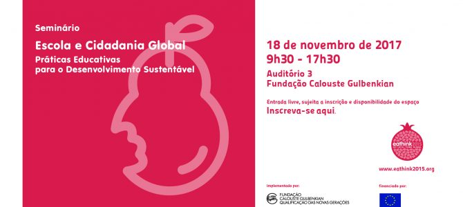 """Seminário """"Escola e Cidadania Global – Práticas Educativas para o Desenvolvimento Sustentável"""""""