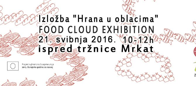 "Izložba ""Hrana u oblacima"" // Food Cloud Exhibition"