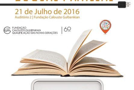 """Conferência """"A Educação na Era Digital: Análise de Boas Práticas"""" – 21 de julho, Fundação Calouste Gulbenkian"""