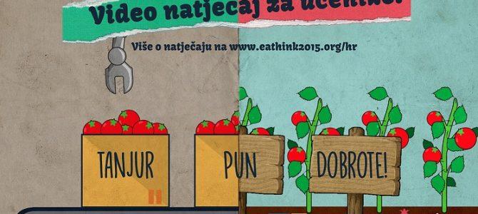 """Video natječaj """"Tanjur pun dobrote!"""" za EAThink učenike i one koji će to tek postati! ROK: 1.3.2017."""