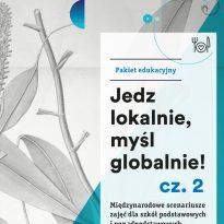 """Pakiet """"Jedz lokalnie, myśl globalnie! cz.2″"""